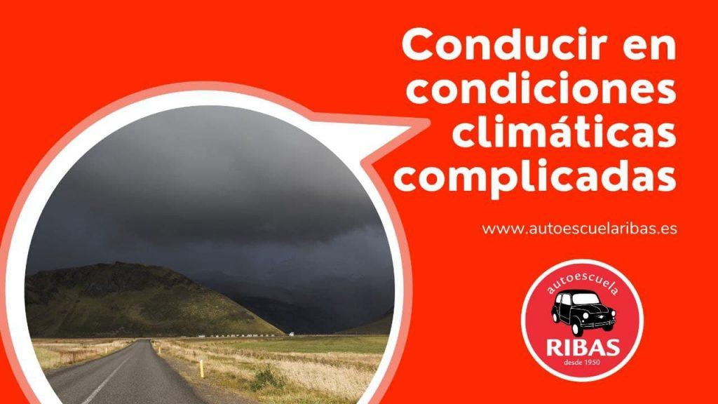 Condiciones climáticas complicadas